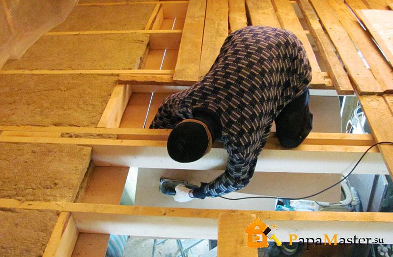 Утепление деревянного потолка своими руками 692
